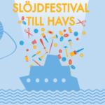 Slöjdfestival till havs återvänder 2019